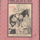 FOLKWEAR Western Shirt Costume Sewing Pattern UNCUT