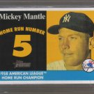 2007 Topps Heritage '58 Home Run Champion  #5  MICKEY MANTLE   Yankees