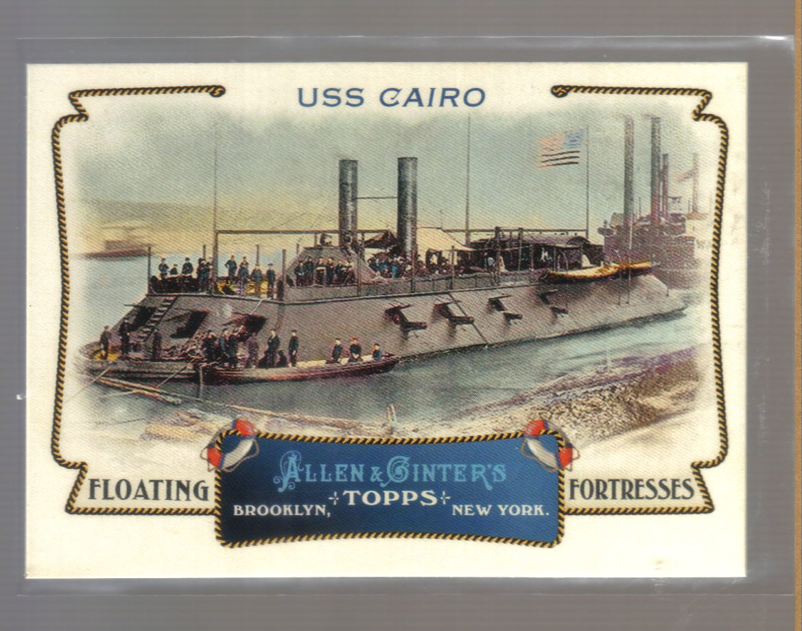 2011 Topps Allen & Ginter Floating Fortresses  #15  USS CAIRO