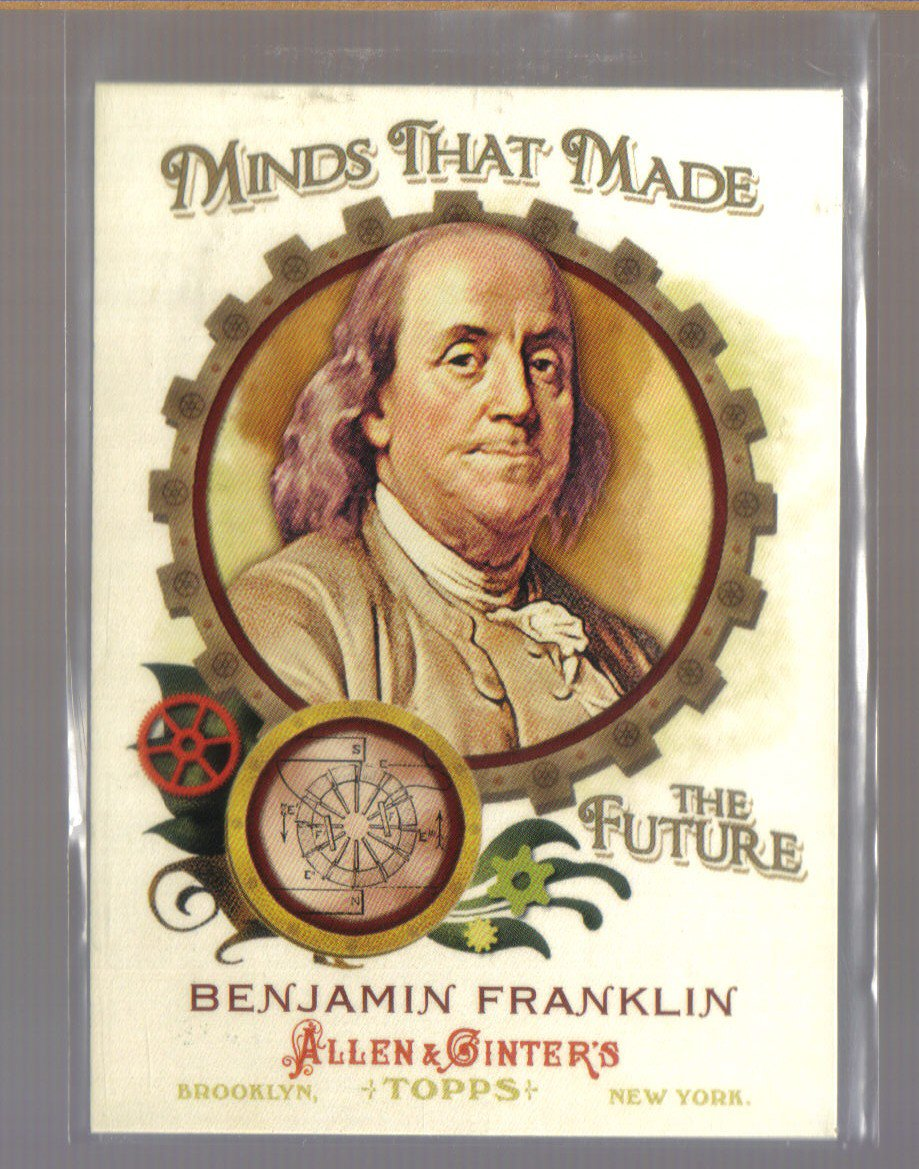 2011 Topps Allen & Ginter Minds That Made The Future  #40  BENJAMIN FRANKLIN