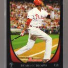 2011 Bowman  #15  DOMONIC BROWN   Phillies