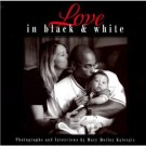 New Book-Love in Black and White-FREE SHIPPING!