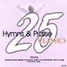 25 Hymns & Praise Classics 2