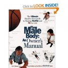 The Male Body: An Owner&#39;s Manual Book