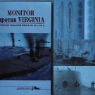 MONITOR aganist VIRGINIA. Ironclads in the US Civil War