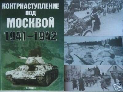 Counter-Offense under Moscow 1941-42 (USSR-WWII)
