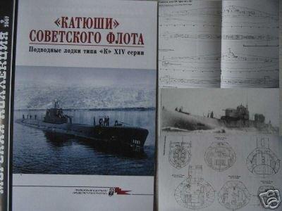 "Russian Navy KATYSHAS. Submarines Type ""K"" XIV Series"