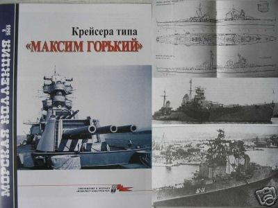 Soviet Cruisers of MAXIM GORKYI Type