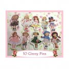 "10 Mini ""Ginny"" Doll  Pins P22"