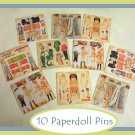 10 Mini Vintage Style Paper Doll  Pins P11