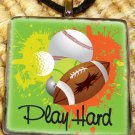 Sports- Play Hard Pendant