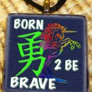 Born 2 Be Brave Unicorn Kanji Glass Pendant