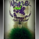 Classy Drunk 12 oz hand painted wine glass