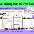 Who's Missing from the Fact Family? Multiplication and Division Fact Family Math Center