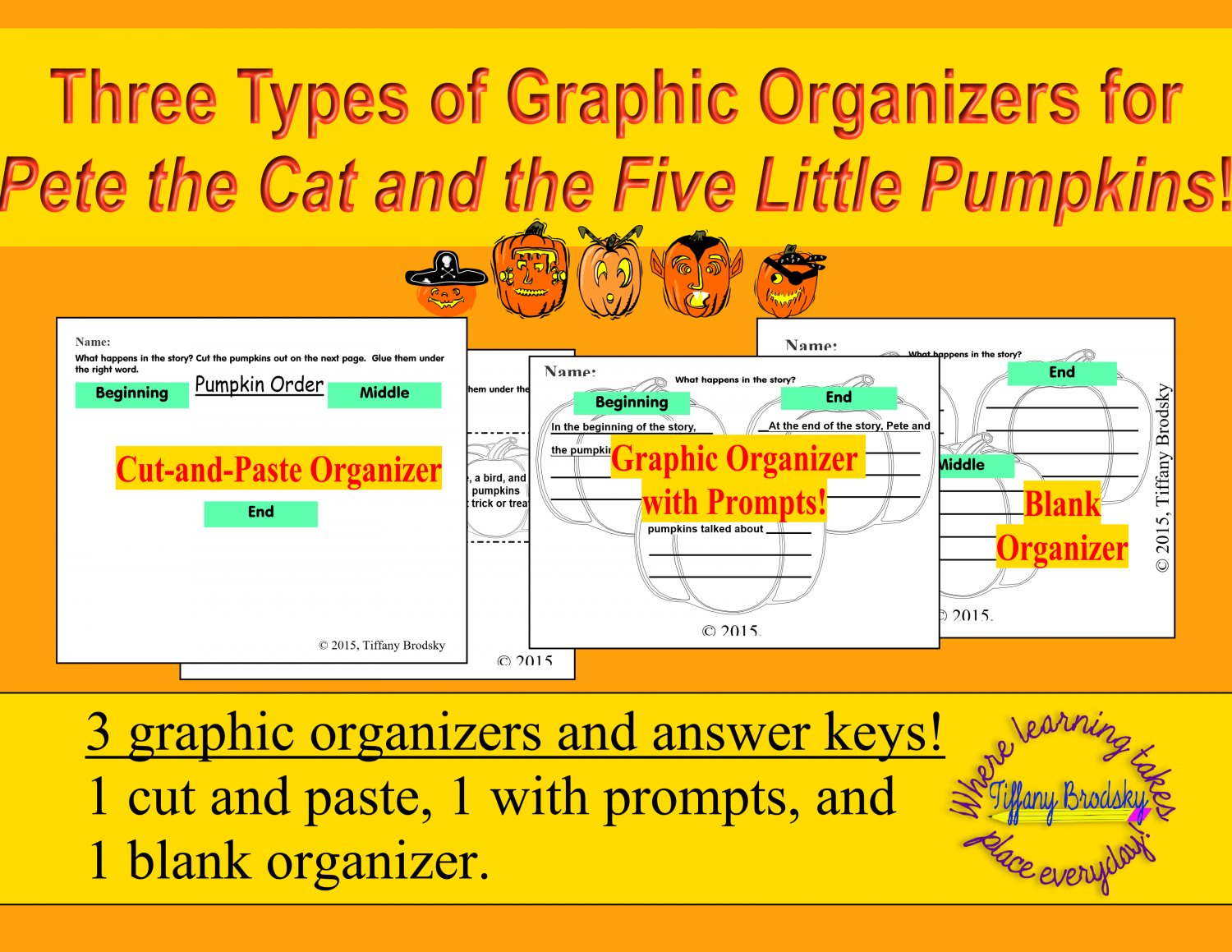 Three Types of Graphic Organizers for Pete the Cat and the Five Little Pumpkins!  PDF