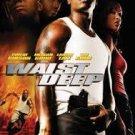 WAIST DEEP, DVD