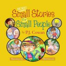 MORE SMALL STORIES FOR SMALL PEOPLE