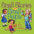 SMALL STORIES FOR SMALL PEOPLE