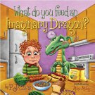 WHAT DO YOU FEED AN IMAGINARY DRAGON?