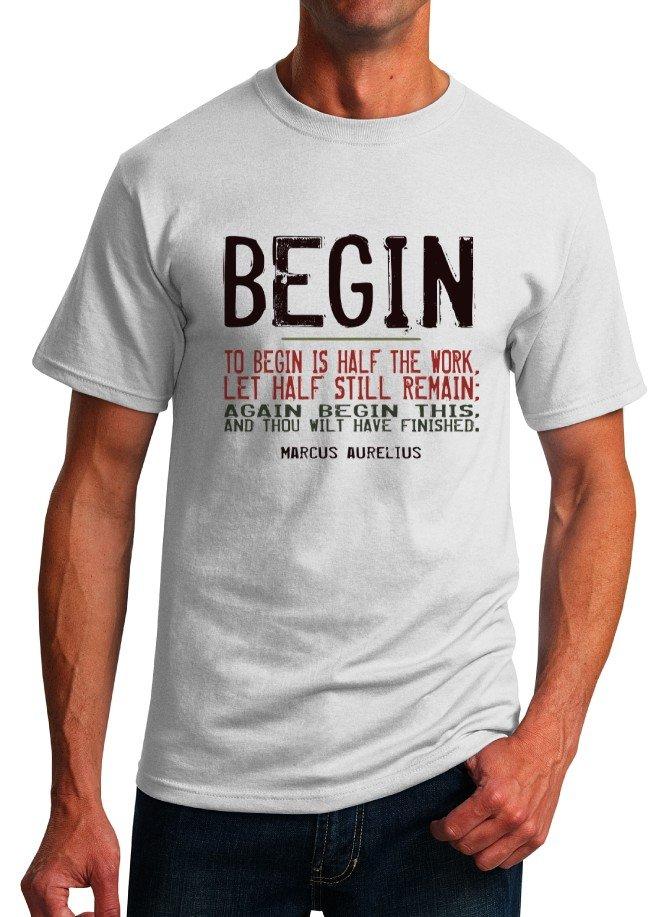 Inspirational Quote T-Shirt - Marcus Aurelius Begin - Size S - Unisex White