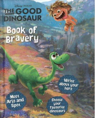 DISNEY PIXAR THE GOOD DINOSAUR BOOK OF BRAVERY