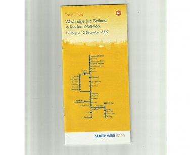 SOUTH WEST TRAINS UNITED KINGDOM WEYBRIDGE LONDON WATERLOO TIMETABLE 2009
