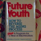 Future Youth ['VG+'!/$12.95] (by: The Editors of Prevention Magazine Health Books)