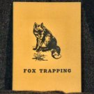 Fox Trapping ['VG+'!/$17.95] (Edited by: A.R. Harding)