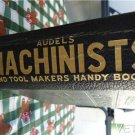 AUDELS MACHINIST and tool makers handy book By Frank D. Graham ~VINTAGE BOOK~