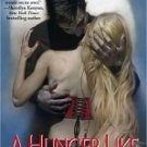 A Hunger Like No Other, (Immortals After Dark Series #1)