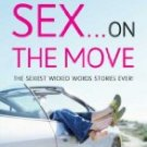 Sex on the Move: A Wicked Words short-story collection