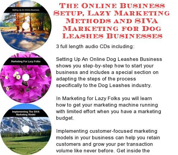 The Online Business Setup, Lazy Marketing Methods, SIVA Marketing for Dog Leashes Businesses