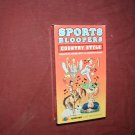 Sports Bloopers Country Style - VHS A Questar Video produced by Steve Rotfeld
