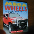 Mega Wheels The Most Exciting Cars in the World by Paul Carver (2007) (BB33) (mw)