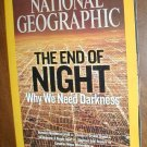 National Geographic Vol. 214, No. 5 November 2008 The End of Night: Why we need darkness
