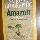 National Geographic Vol. 211, No. 1 January 2007 Amazon Forest to Farms to Stop the Land Grab