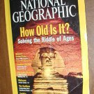 National Geographic Vol. 200, No. 3 September 2001 How Old is It Solving the Riddle of Ages