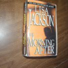 The Morning After by Lisa Jackson (2004)