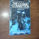 The Cosmic Connection An Exterrestrial Perspective by Carl Sagan (1973) (BB12)