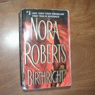 Birthright by Nora Roberts (2004)