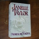 Promise Me Forever by Janelle Taylor (1991) (BB2)