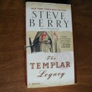 The Templar Legacy: A Novel by Steve Berry (2007)