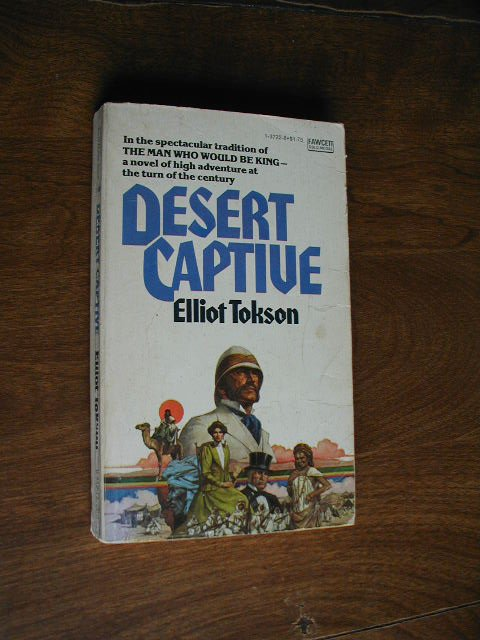 Desert Captive by Elliot Tokson (1977 ) (BB10)