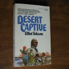 Desert Captive by Elliot Tokson (1977 )