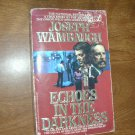 Echoes in the Darkness by Joseph Wambaugh (1987) (BB10)