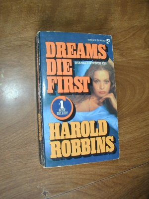 Dreams Die First by Harold Robbins (1978)