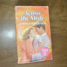 Across the Misty Harlequin SuperRomance #498 by Dawn Stewardson (1992) (BB13)