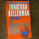 The Conspiracy Club by Jonathan Kellerman (2003) (BB12)