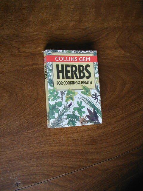 Herbs for Cooking & Health Collins Gem Christine Grey-Wilson (1987) (BB14)