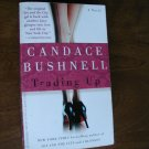 Trading Up by Candace Bushnell (2003) (BB12)